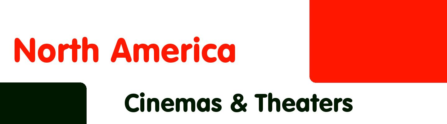 Best cinemas & theaters in North America - Rating & Reviews