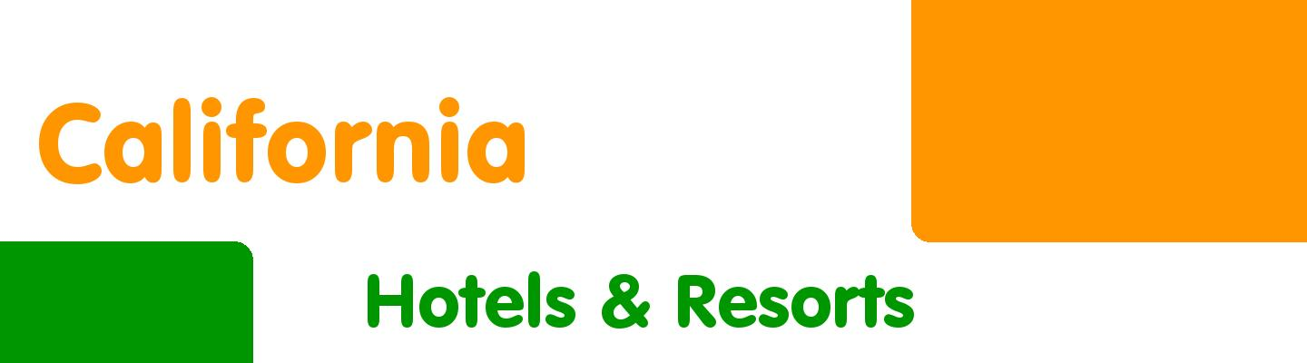 Best hotels & resorts in California - Rating & Reviews