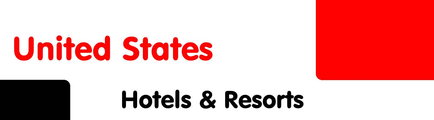 Best hotels & resorts in United States - Rating & Reviews